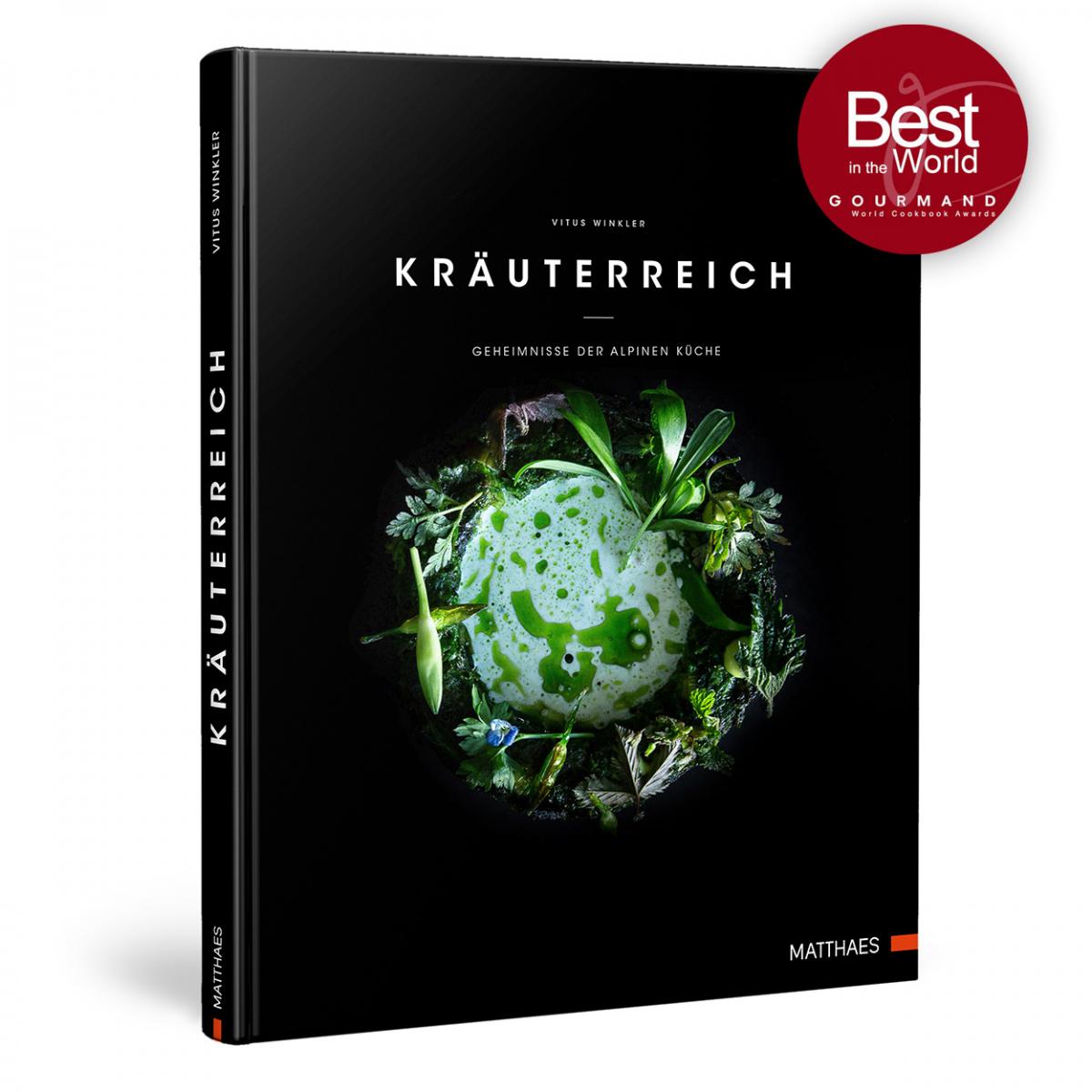 Kochbuch Kräuterreich: Geheimnisse der alpinen Küche
